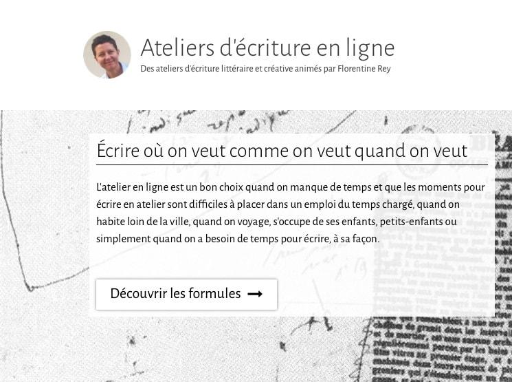 Page sd'Accueil des Ateliers d'écriture en ligne de Florentine Rey - Détail 01